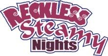 Reckless Steamy Nights