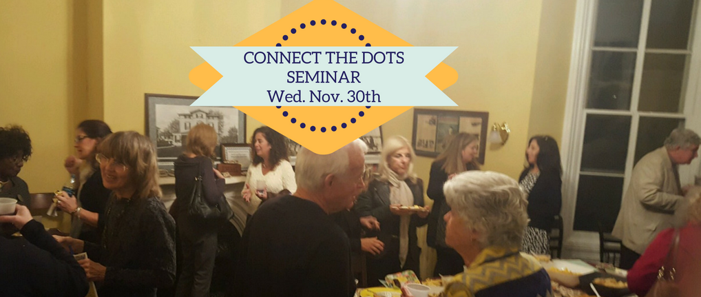 Connect the Dots seminar Wed, November 30th. in Red Bank NJ