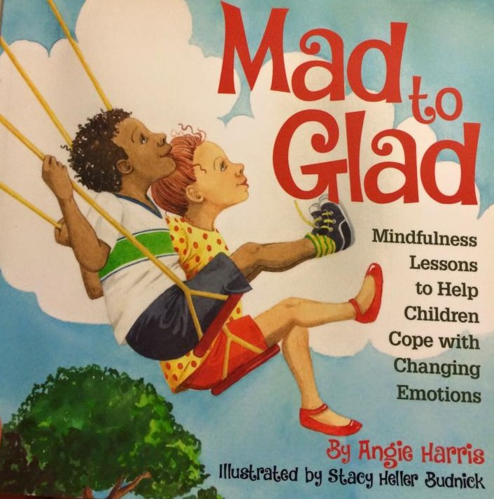 Mad to Glad by Angie Harris