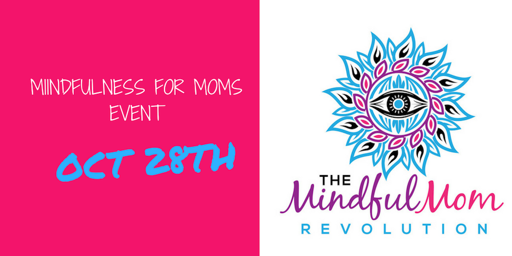 Mindfulness for Moms Event