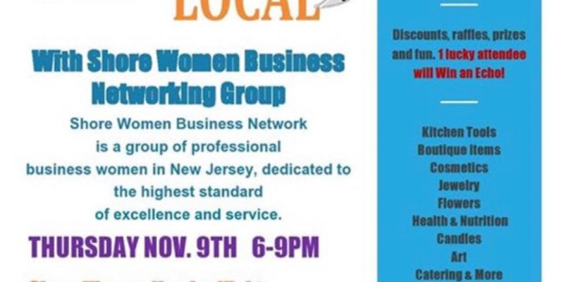 Shore Womans Networking Sip Shop and be Local